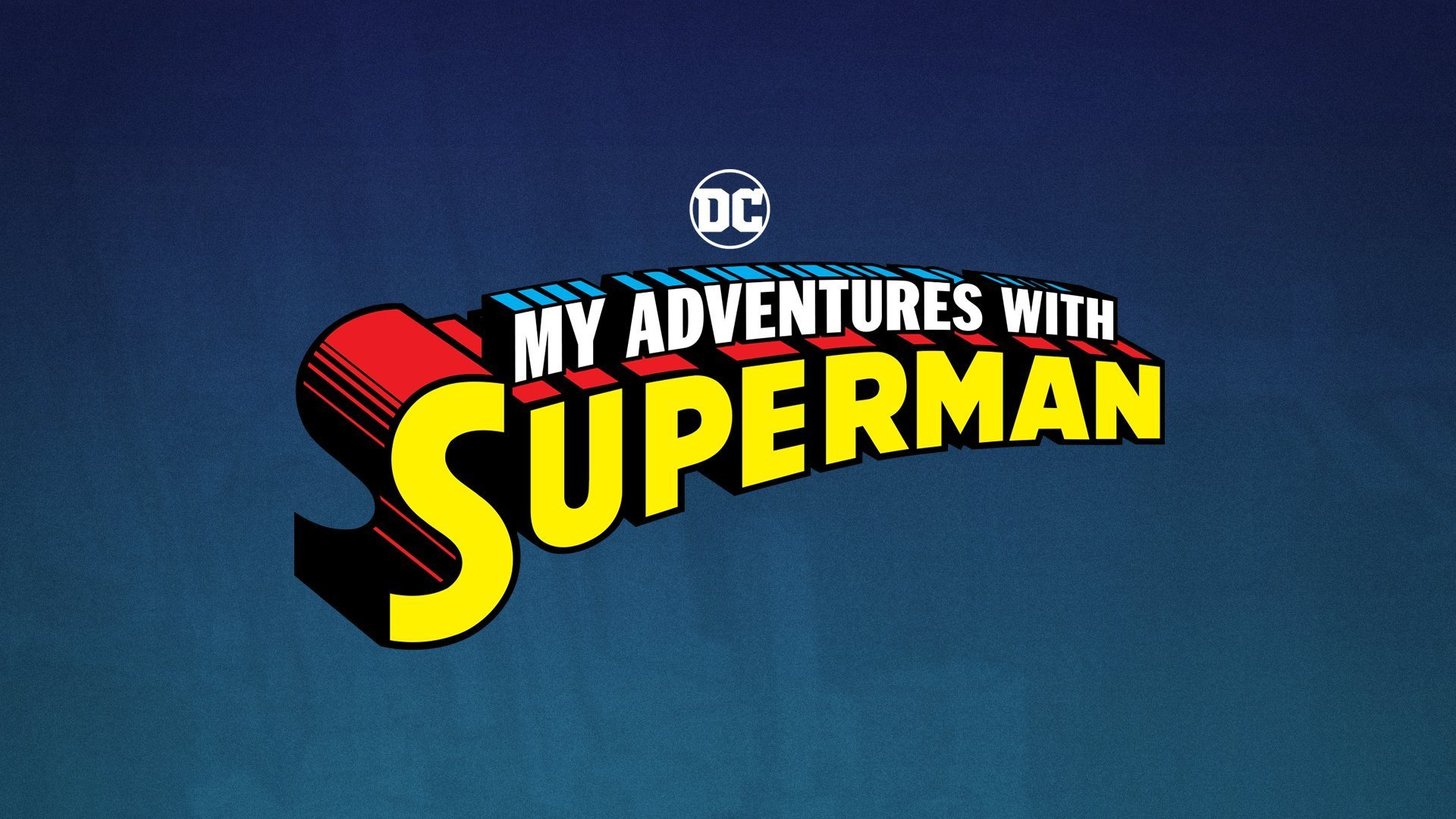 Le mie avventure con Superman hbo max, My Adventures With Superman